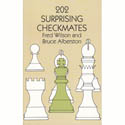 BK2005 Wilson and Alberston - 202 Surprising Checkmates Chess Book