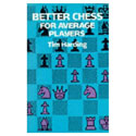 BK2011 Harding - Better Chess for Average Players Chess Book