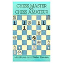 BK2015 Euwe - Chess Master v Chess Amateur Chess Book