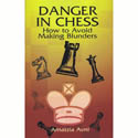 Amatzia Avni - Danger In Chess