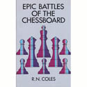 BK2025 R N Coles - Epic Battles of the Chessboard