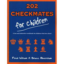 BK2028 Fred Wilson, Bruce Alberston - 202 Checkmates for Children