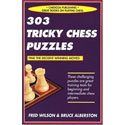 BK2029 Fred Wilson, Bruce Alberston - 303 Tricky Chess Puzzles