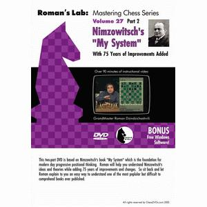 Romans Chess DVD - Lab Vol 27 - Nimzovitch's My System Part 2