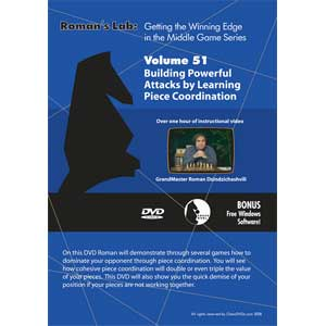 Romans Chess DVD - Lab - Vol 51 Building Powerful Attacks by Learning Piece Coordination