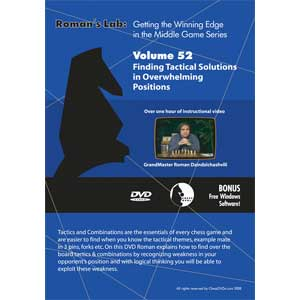 Romans Chess DVD - Lab - Vol 52 Finding Tactical Solutions in Overwhelming Positions