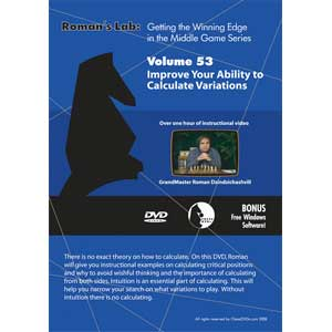 Romans Chess DVD - Lab - Vol 53 Improve Your Ability to Calculate Variations